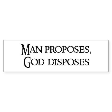 God proposes man disposes essay