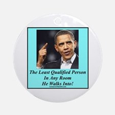 """""""Least Qualified Person"""" Ornament (Round)"""