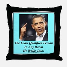 """""""Least Qualified Person"""" Throw Pillow"""