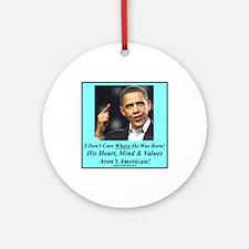 """""""A Natural Born Un-American"""" Ornament (Round)"""