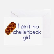 I ain't no challahback girl Greeting Cards (Packag