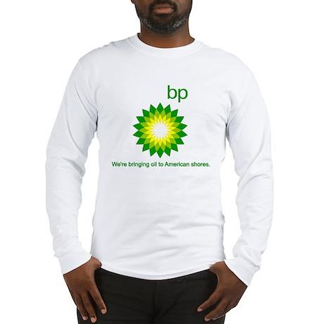 BP Oil... Spill Long Sleeve T-Shirt