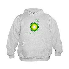 BP Oil... Spill Hoodie
