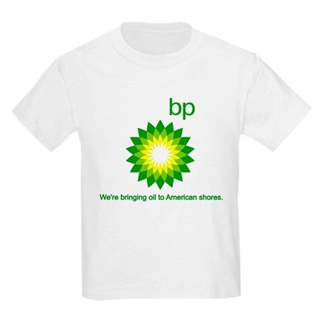 BP Oil... Spill Kids Light T-Shirt