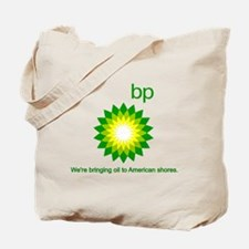 BP Oil... Spill Tote Bag