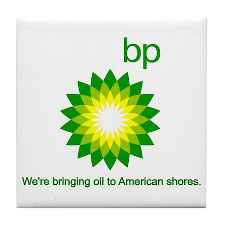 BP Oil... Spill Tile Coaster