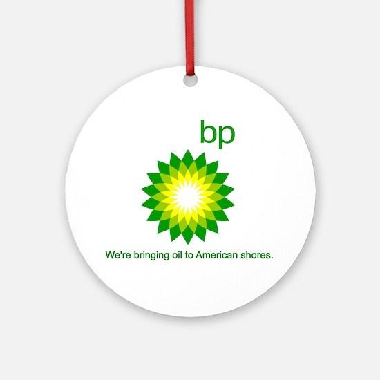 BP Oil... Spill Ornament (Round)