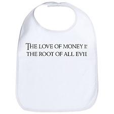 The love of money Bib