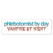 Phlebotomist by day 2 Bumper Sticker