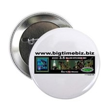 """www.bigtimebiz.biz Logo Button 2.25"""" Butto"""
