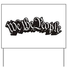 We The People (Black) Yard Sign