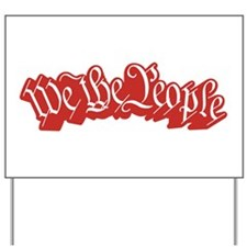We The People (Red) Yard Sign