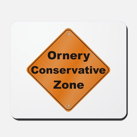 Ornery Conservative Mousepad