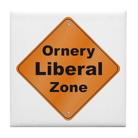 Ornery Liberal Tile Coaster
