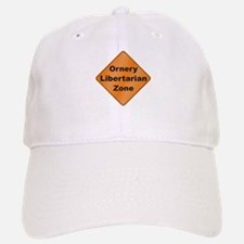 Ornery Libertarian Baseball Baseball Cap