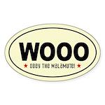 WOOO- Obey the Malamute! Oval Sticker