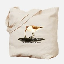 We will not forget Tote Bag