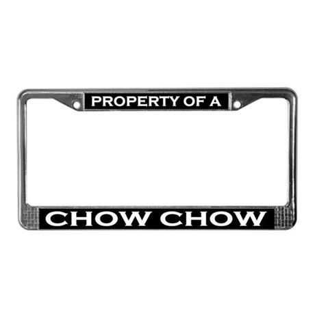 Property of Chow Chow License Plate Frame