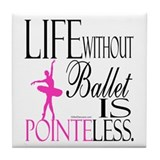 Life without ballet Drink Coasters