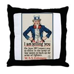 I Am Telling You Throw Pillow