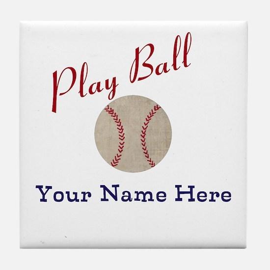 Personalize It! Play Ball Baseball Tile Coaster