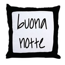 Buona notte Throw Pillow