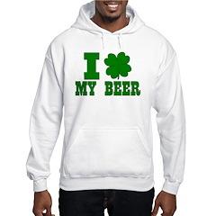 I Shamrock My Beer Hooded Sweatshirt