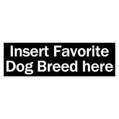 Favorite Dog Breed Bumper Bumper Sticker
