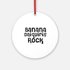 Banana Daiquiris Rock Ornament (Round)