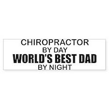 World's Best Dad - Chiropractor Bumper Sticker