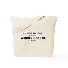World's Best Dad - Chiropractor Tote Bag