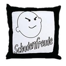 Schadenfreude Throw Pillow