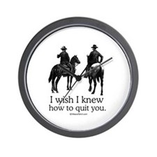 I wish I could quit you ~  Wall Clock