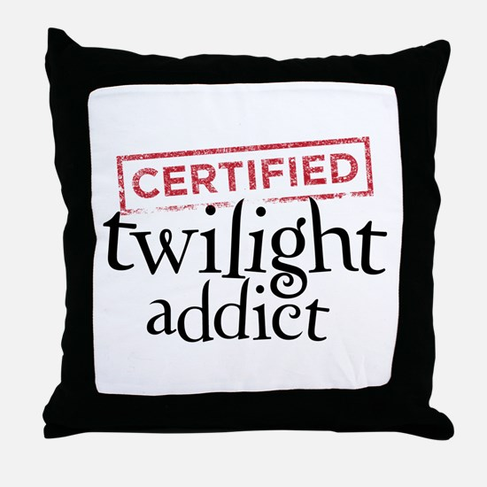 Certified Twilight Addict Throw Pillow