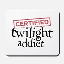 Certified Twilight Addict Mousepad