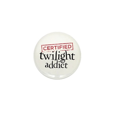 Certified Twilight Addict Mini Button