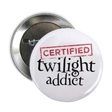 "Certified Twilight Addict 2.25"" Button (10 pack)"