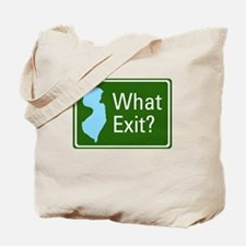 What Exit? Tote Bag