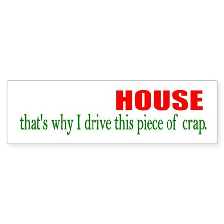 Home Owner Bumper Sticker