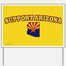 Support Arizona Yard Sign
