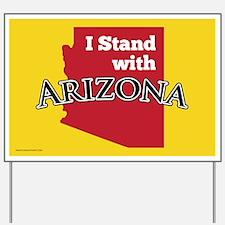 I Stand With Arizona Yard Sign