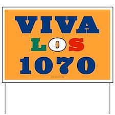 Viva Los 1070 Yard Sign