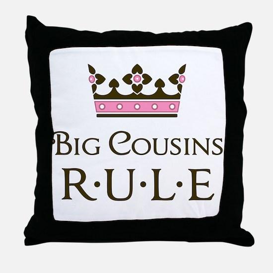 Big Cousins Rule Throw Pillow