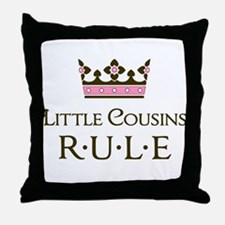 Little Cousins Rule Throw Pillow