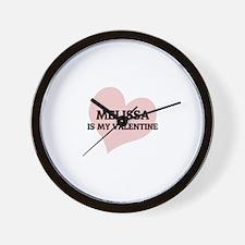 Melissa Is My Valentine Wall Clock