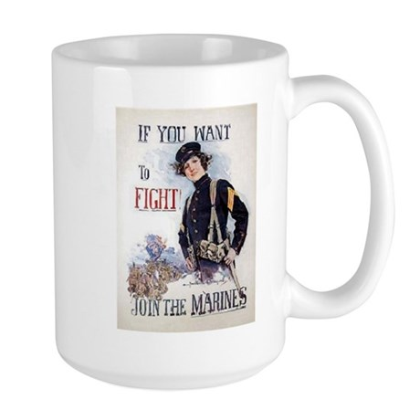 If You Want to Fight Large Mug