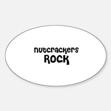 Nutcrackers Rock Oval Decal