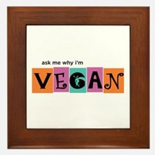 Ask me why I'm vegan Framed Tile