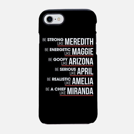 Be Strong Like Meredith iPhone 7 Tough Case