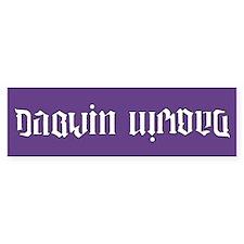 Darwin is wrong Bumper Sticker